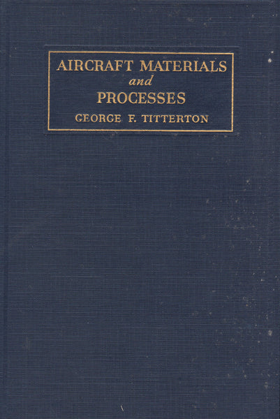 Titterton - Aircraft Materials and Processes - 1937