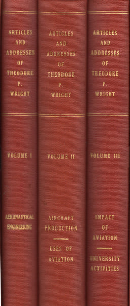 Boxed Three-Volume Set, Articles and Addresses of Theodore P. Wright - 1961
