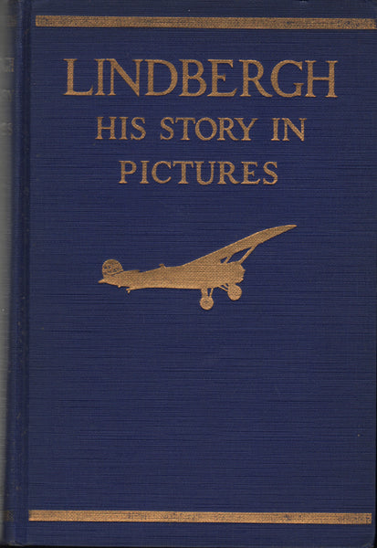 Miller - Lindbergh, His Story in Pictures - 1929