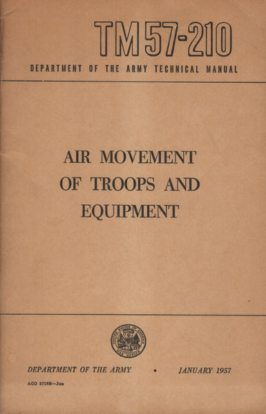 TM 57-210, Air Movement of Troops and Equipment - 1957