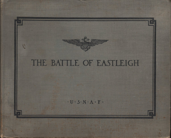 The Battle of Eastleigh - 1918
