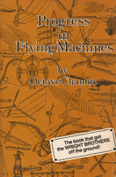 Chanute - Progress in Flying Machines (facsimile reprint) - 1984/1976