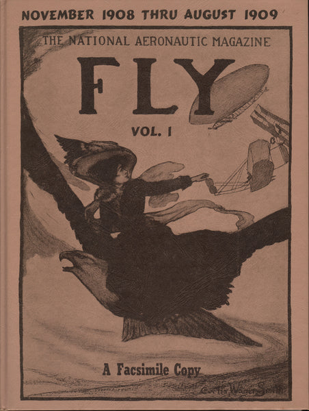 FLY - Vol I, Nov 1908 thru Aug 1909 - 1971 Facsimile