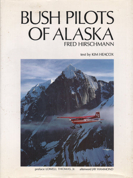 Hirschmann - Bush Pilots of Alaska - 1989