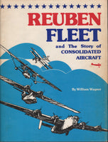 Wagner - Reuben Fleet and the Story of Consolidated Aircraft - 1976