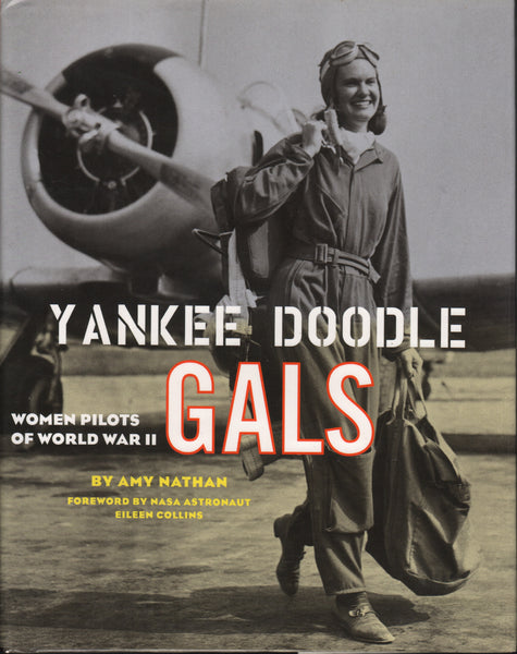 Yankee Doodle Gals, Women Pilots of World War II - 2001