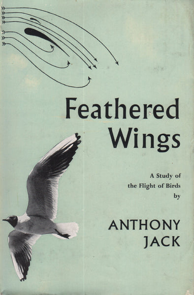 Jack - Feathered Wings, A Study of the Flight of Birds - 1953