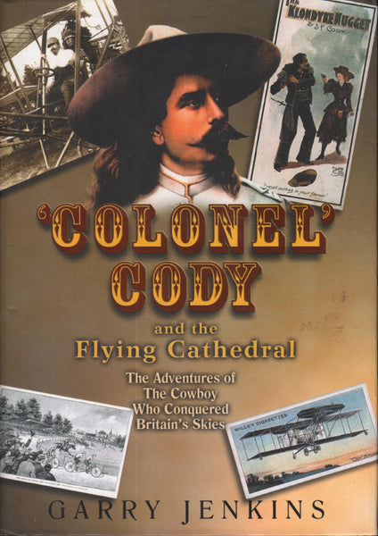 Colonel Cody and the Flying Cathedral - 1999