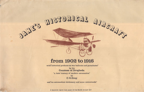 Jane's Historical Aircraft from 1902 to 1916 (facsimile reprint) - 1973