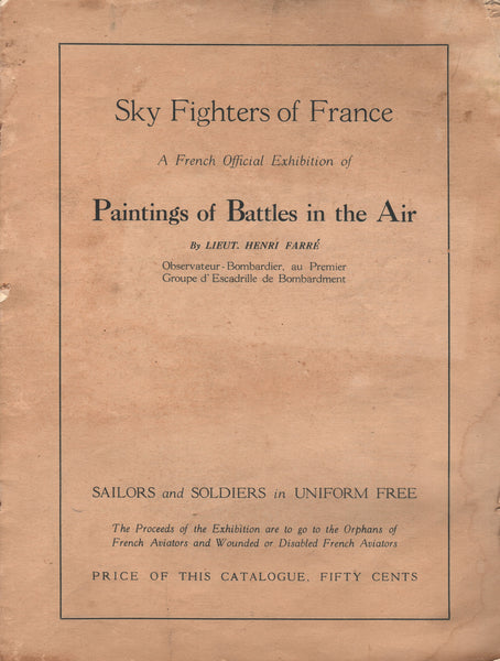 "1918 Henri Farre ""Sky Fighters of France"" Exhibition Catalog"
