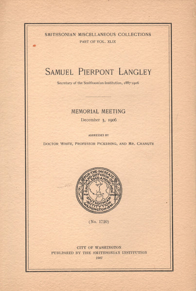 Rare SAMUEL PIERPONT LANGLEY Memorial Meeting Addresses - 1907