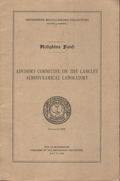 Advisory Committee on the Langley Aerodynamical Laboratory - 1913