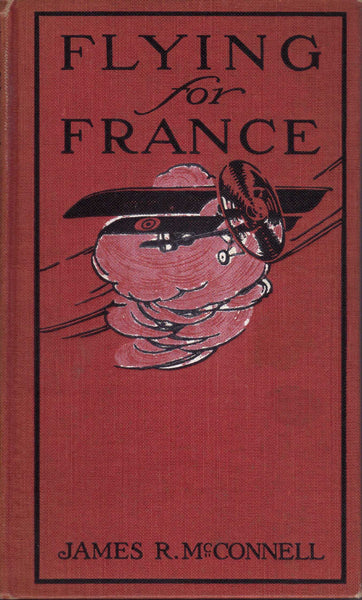 Flying for France - WWI Memoir