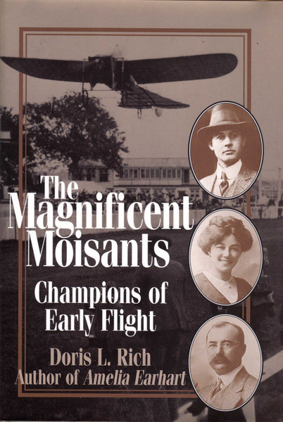 The Magnificent Moisants - Champions of Early Flight