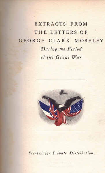 Extracts from the Letters of George Clark Moseley