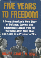 Five Years to Freedom - Rowe