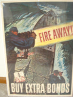 WWII Poster - FIRE AWAY , Buy Extra Bonds (5th War Loan)
