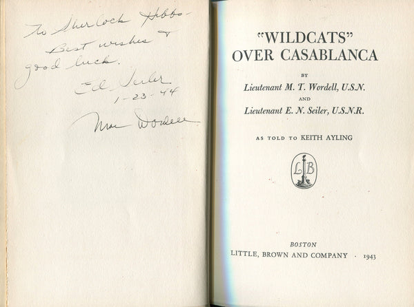 """Wildcats"" Over Casablancav - Inscribed by Authors"