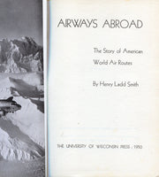 Airways Abroad - The Story of American World Air Routes
