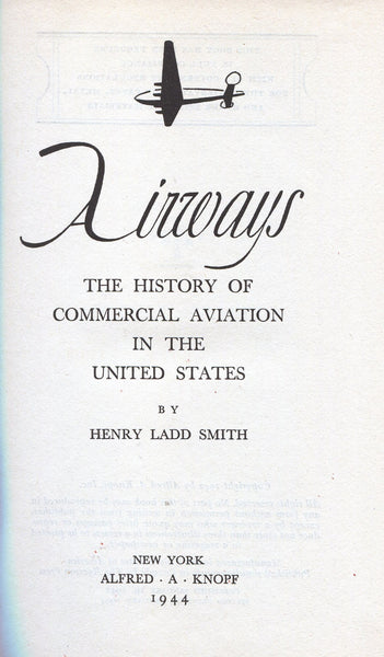 AIRWAYS - A History of Commercial Aviation in the United States