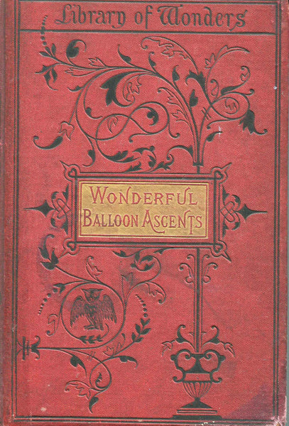 Wonderful Balloon Ascents - Library of Wonders, circa 1870