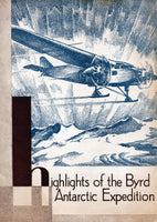 Highlights of the Byrd Antarctic Expedition - 1930