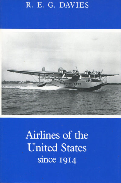 Davies - Airlines of the United States since 1914 (revised 1982)