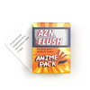 AZN FLUSH: THE ANIME PACK