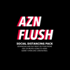 AZN FLUSH: SOCIAL DISTANCING PACK