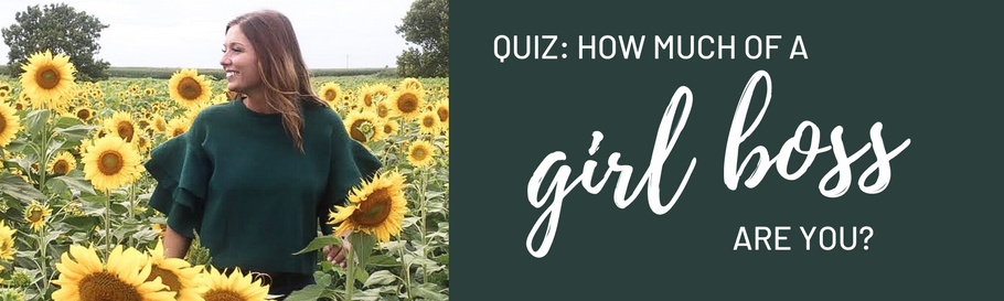 QUIZ: How much of a #GirlBoss are you?
