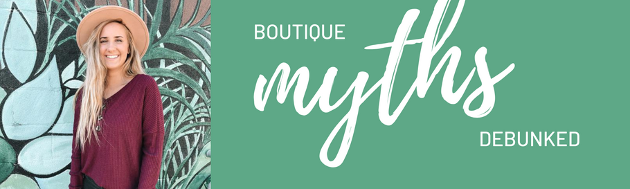 Boutique Myths DeBunked