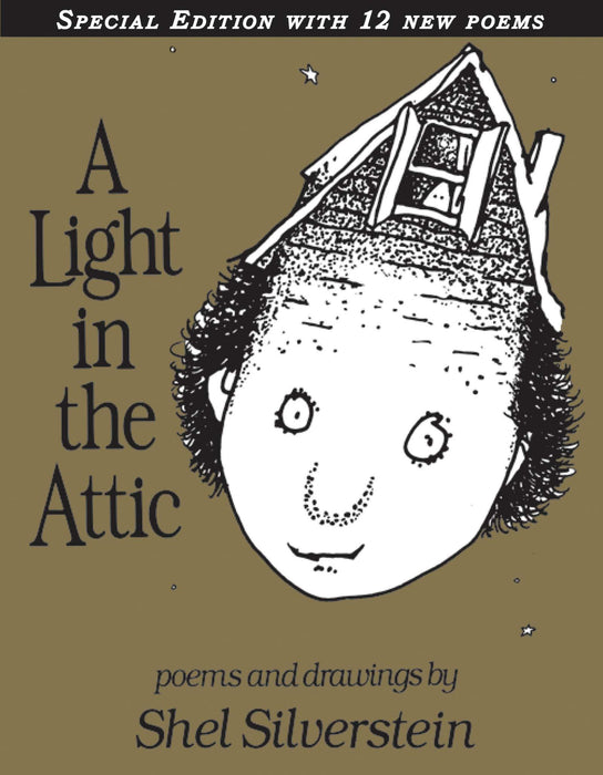 Light in the Attic Special Edition with 12 Extra Poems (Special)