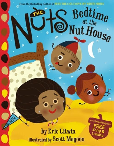 NUTS BEDTIME AT THE NUT HOUSE