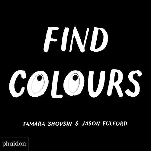 Find Colours: Published in association with the Whitney Museum of American Art