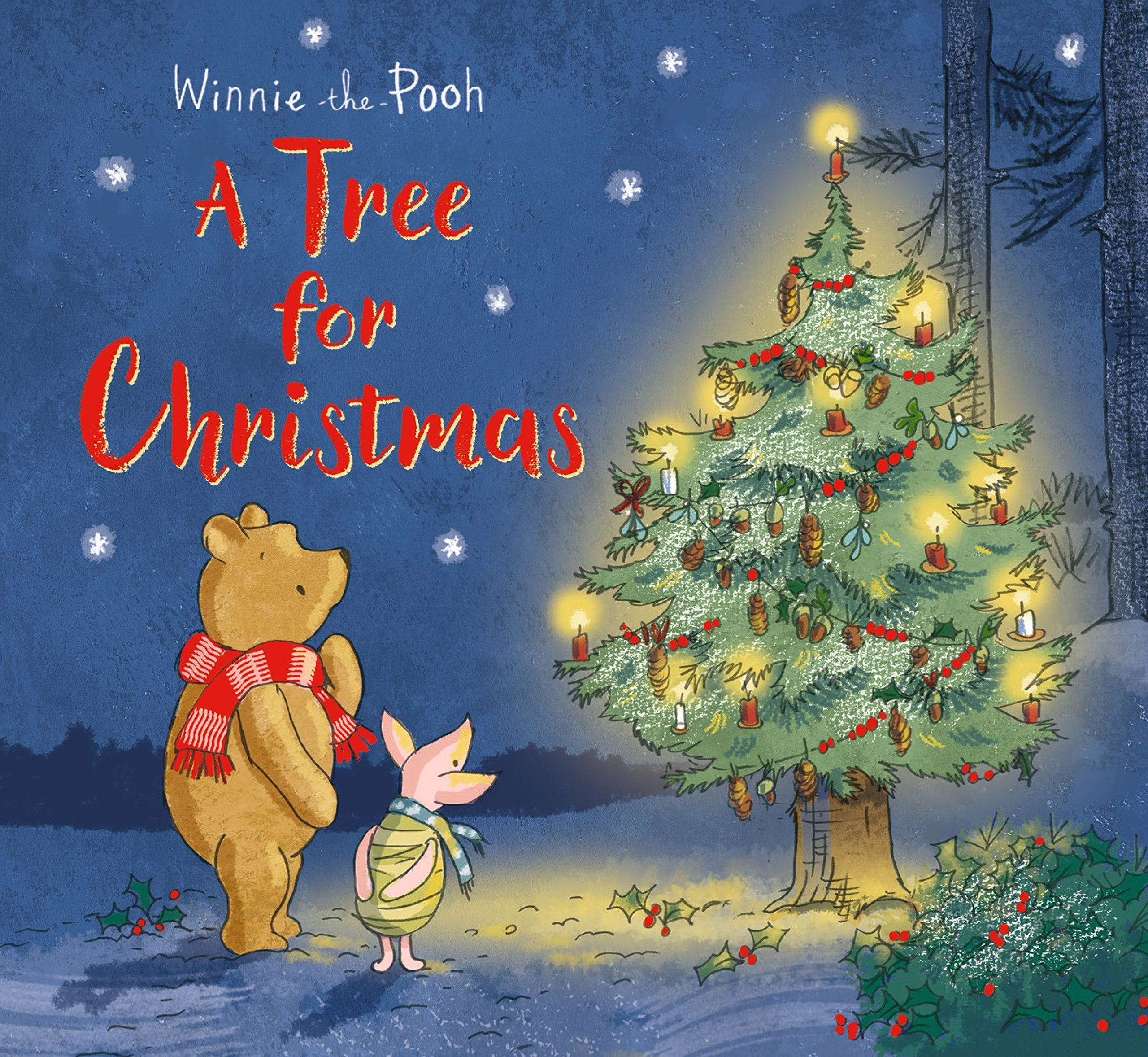 Winnie-the-Pooh: A Tree for Christmas : Picture Book