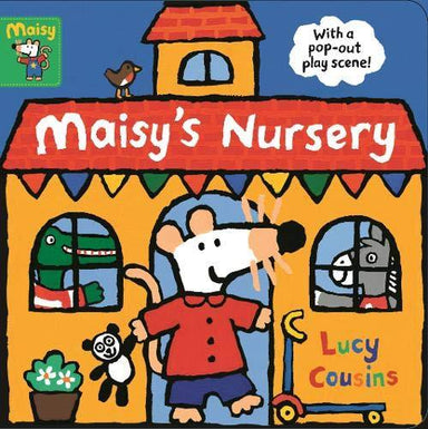 Maisy's Nursery: With a pop-out play scene