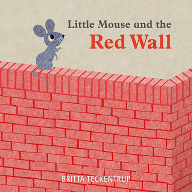 LITTLE MOUSE & THE RED WALL