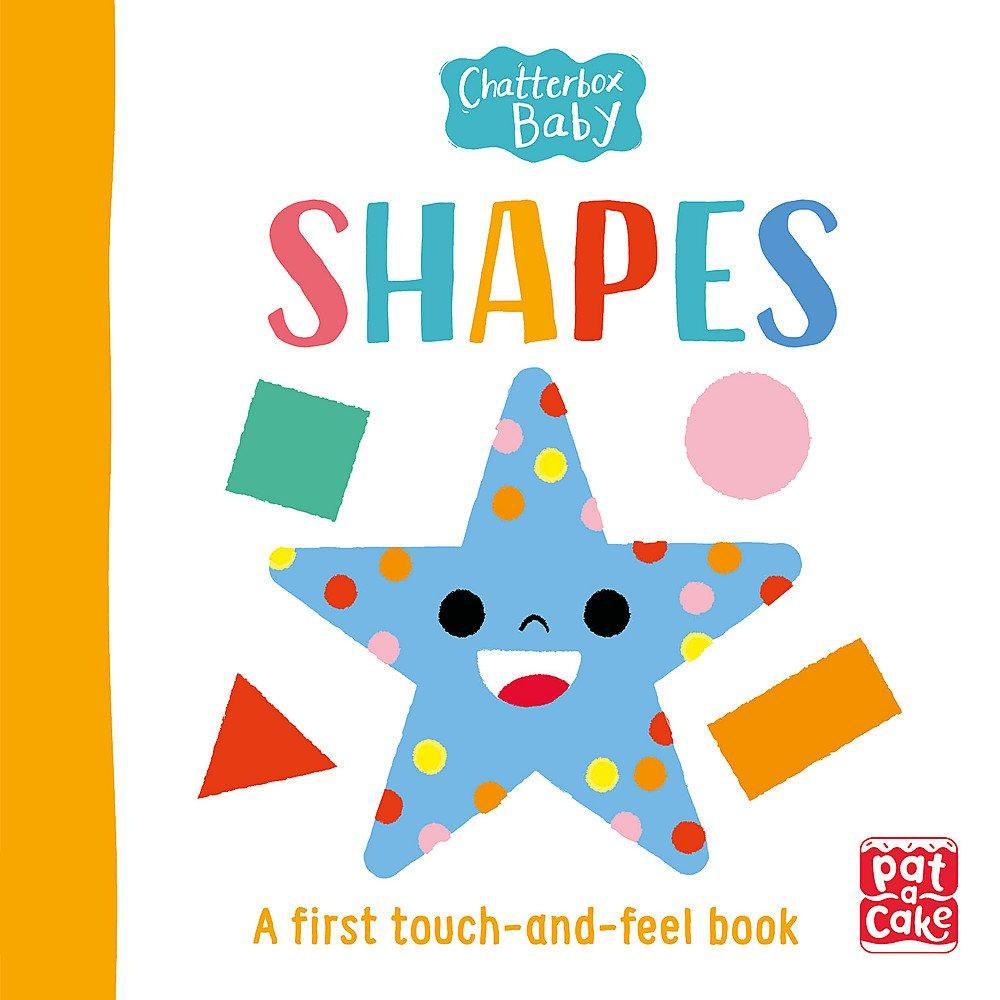 Chatterbox Baby: Shapes: A touch-and-feel board book to share
