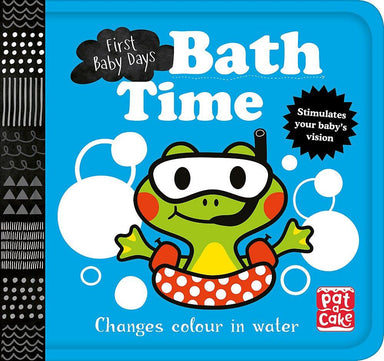 First Baby Days: Bath Time: A book that changes colour in water