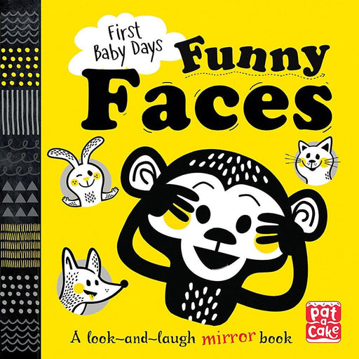 First Baby Days: Funny Faces : A Look And Laugh Mirror Board Book