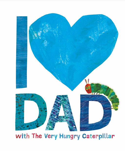 I love dad with the very hungry caterpillar (cover)