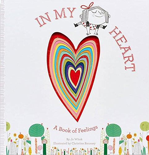 In My Heart: A Book Of Feelings : A Book Of Feelings