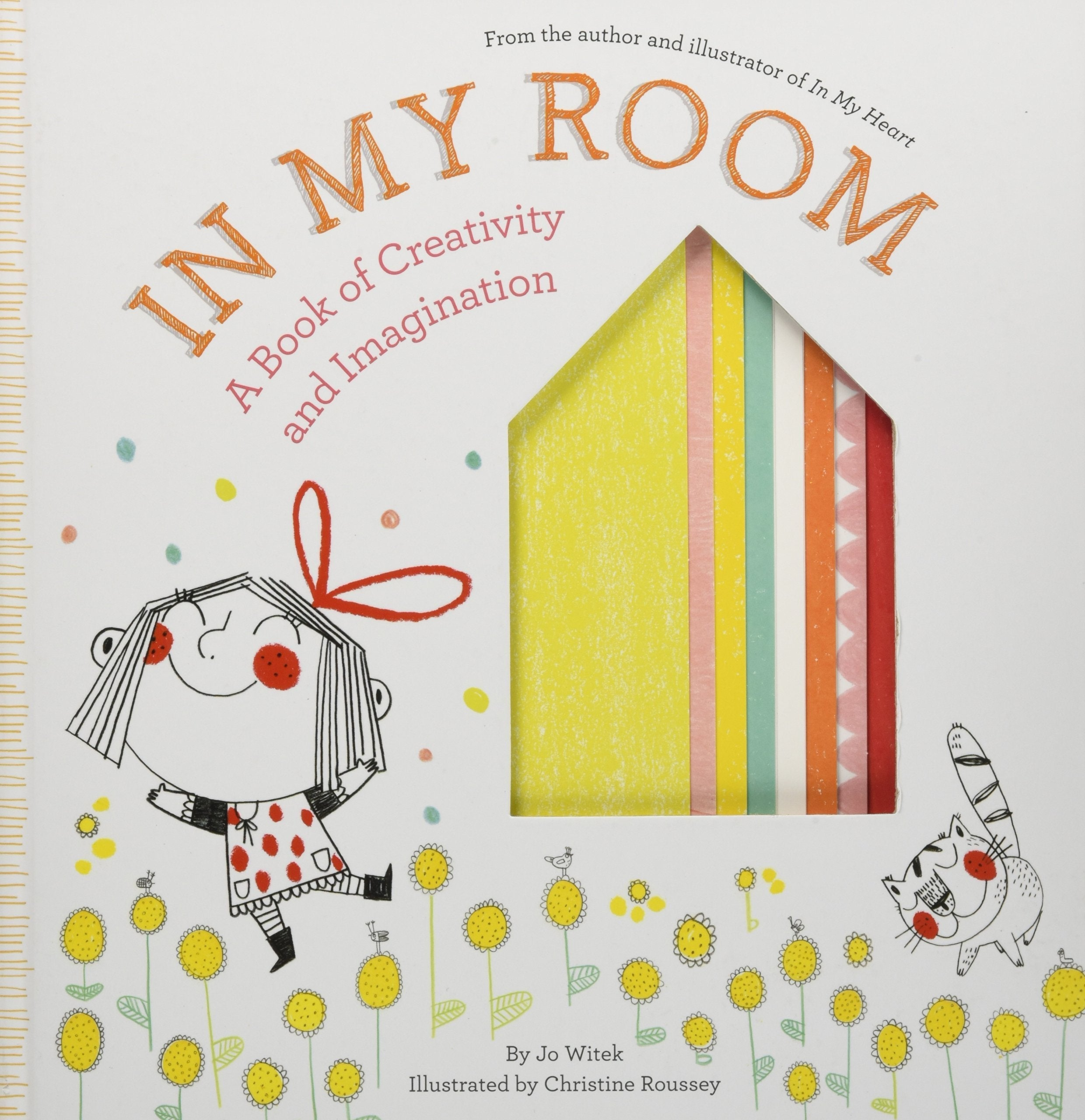 In My Room : A Book Of Creativity And Imagination