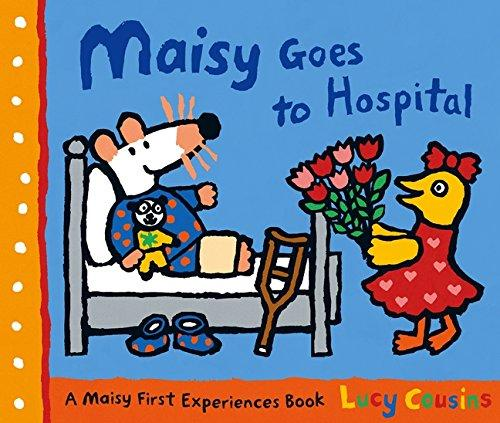 Maisy Goes To Hospital