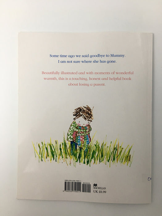Missing Mummy : A Book About Bereavement