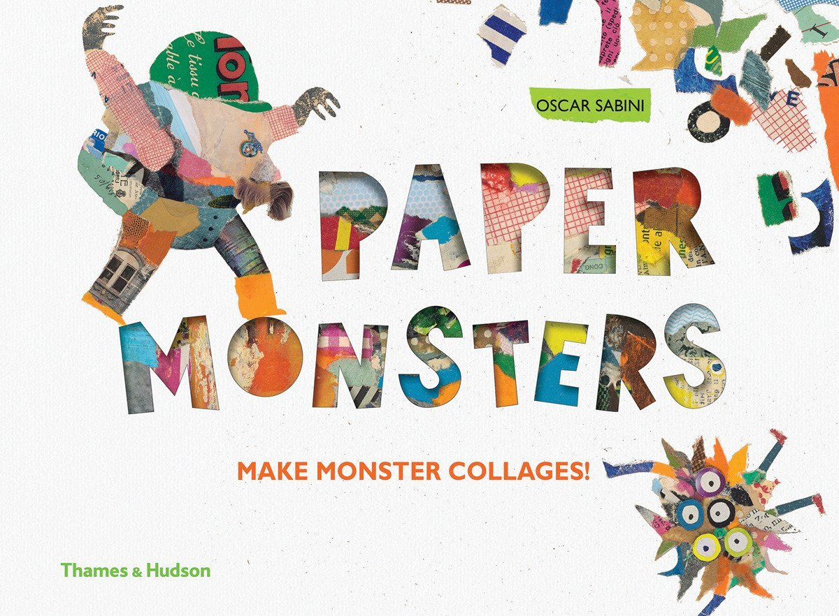 Paper Monsters : Make Monster Collages!