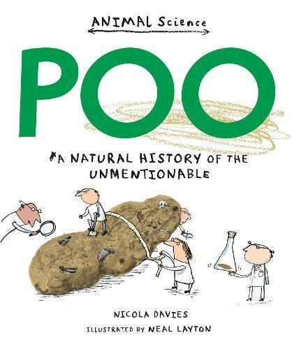 Poo: A Natural History Of The Unmentionable