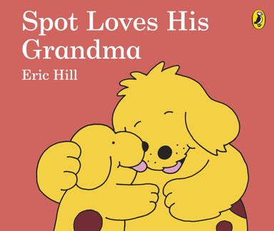 Spot Loves His Grandma