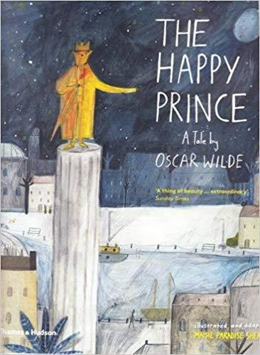 The Happy Prince : A Tale By Oscar Wilde