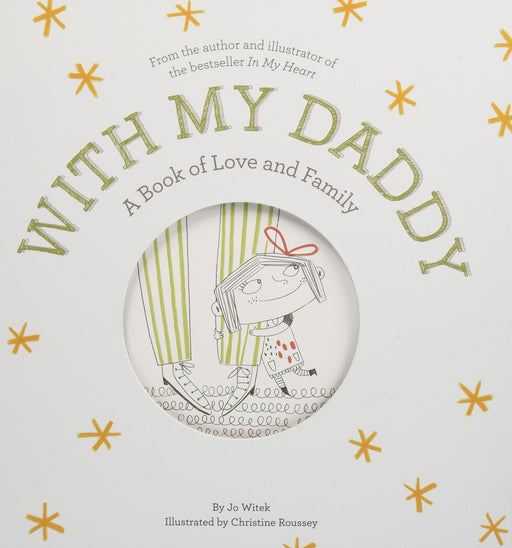 With My Daddy : A Book Of Love And Family